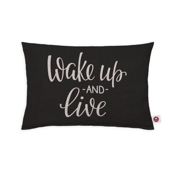 Motivkissen 30x20cm - Wake up and live black